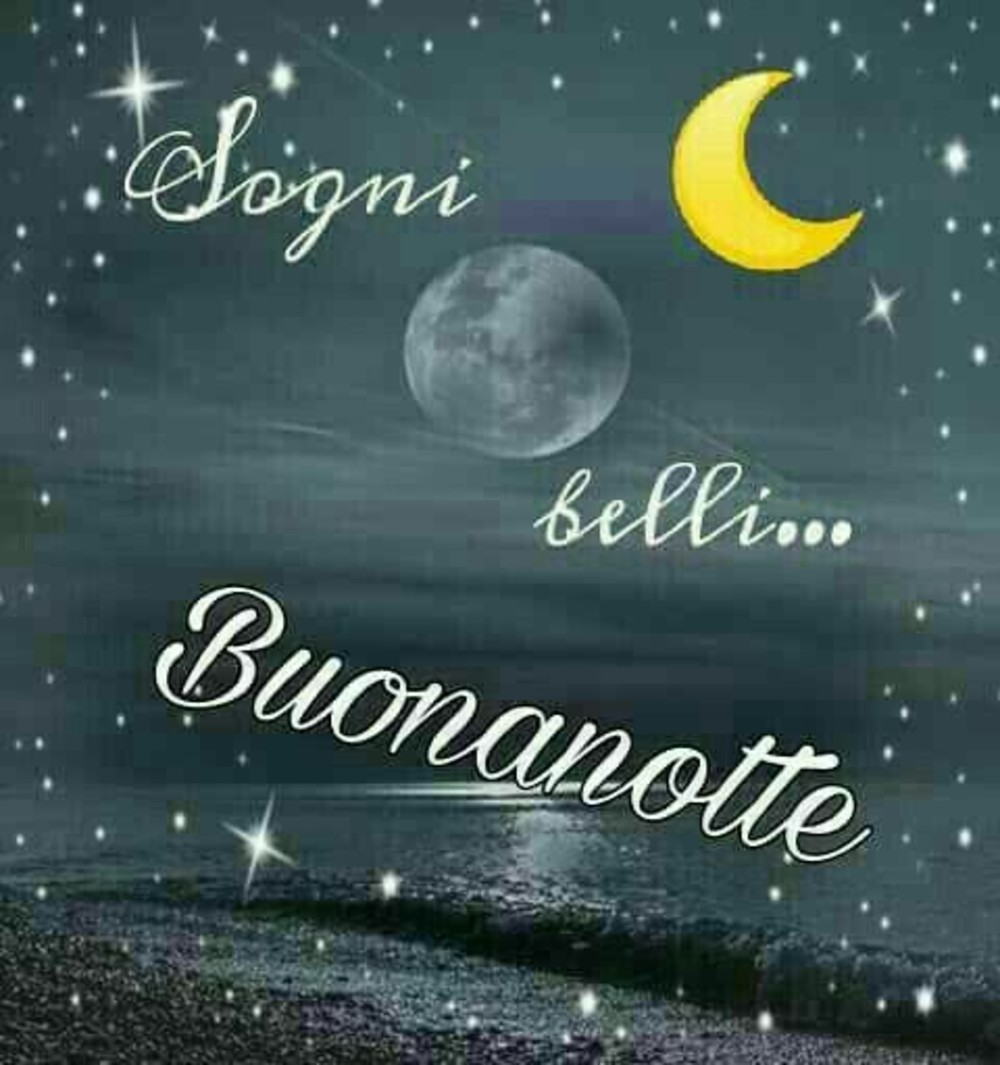 Le Più Belle Immagini Per Buonanotte Buongiornissimocaffeit