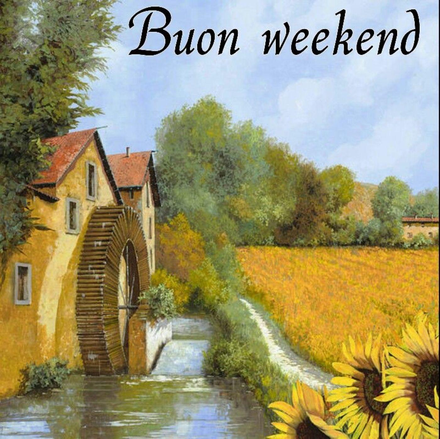 Buon Weekend immagini belle 3957 - BuongiornissimoCaffe.it
