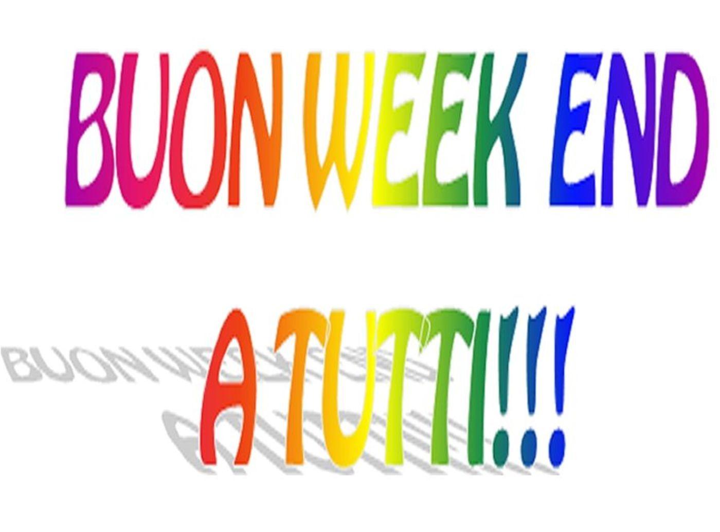 Buongiorno e Buon Weekend 3223
