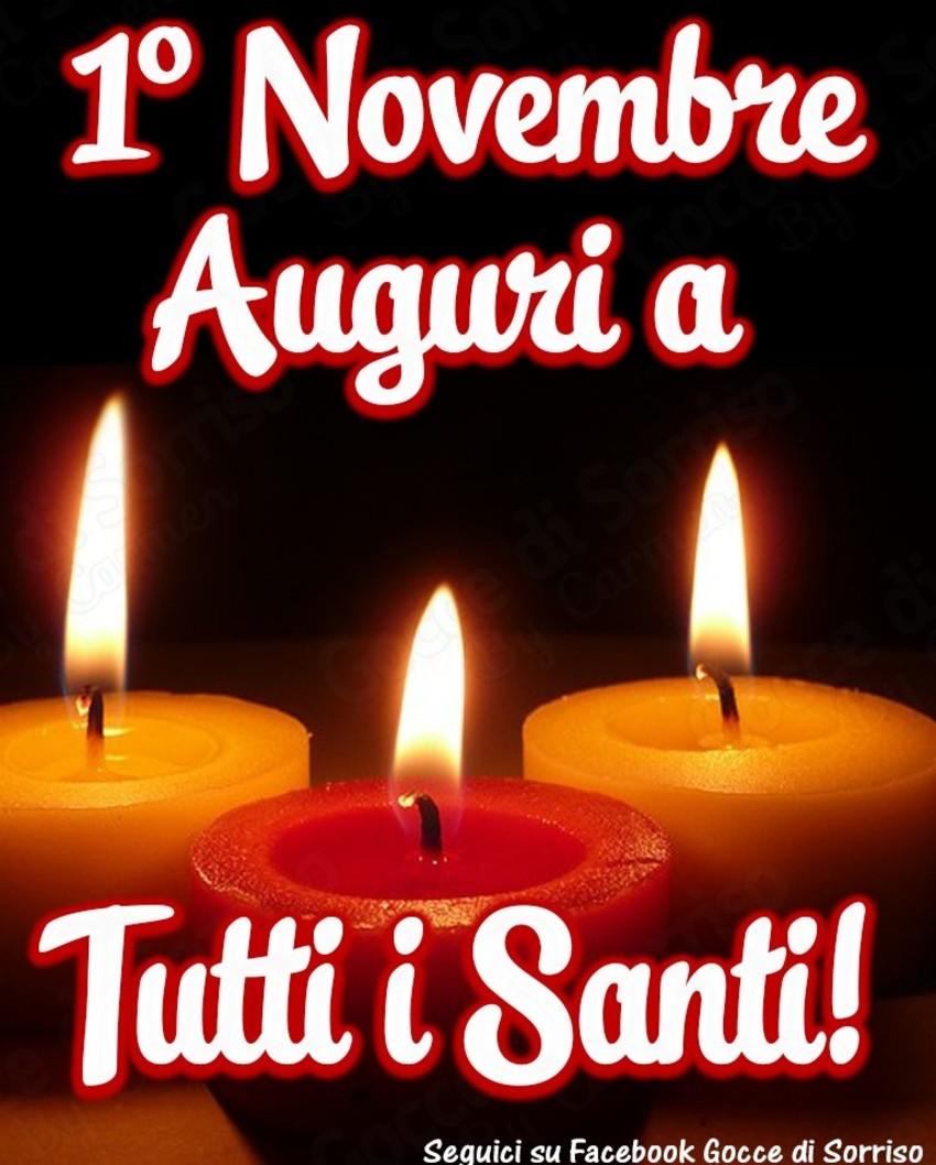 1 Novembre Auguri a tutti i Santi