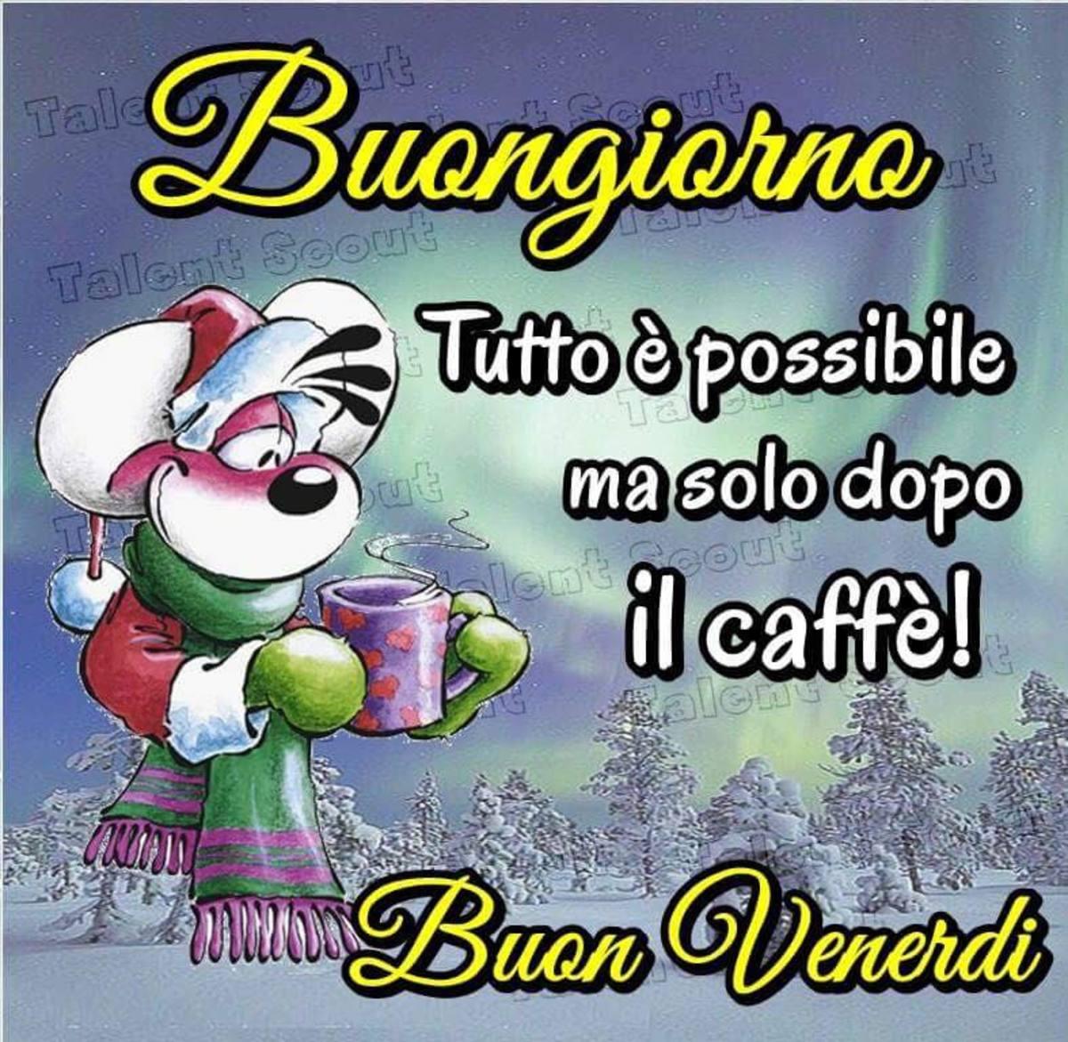 Buongiorno Buon Venerdì Col Freddo Buongiornissimocaffeit