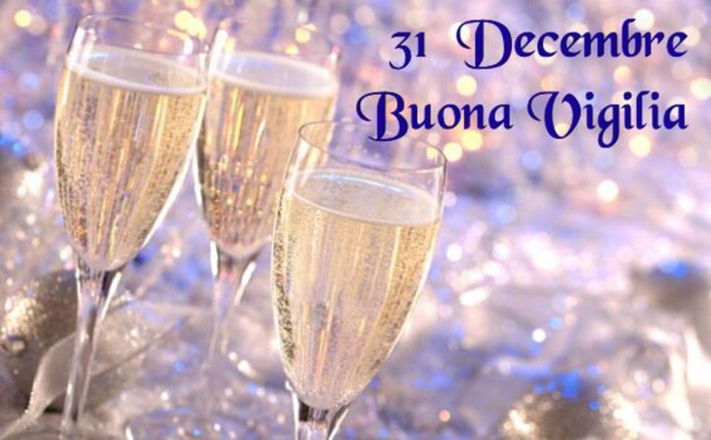 31 Dicembre Buona Vigilia