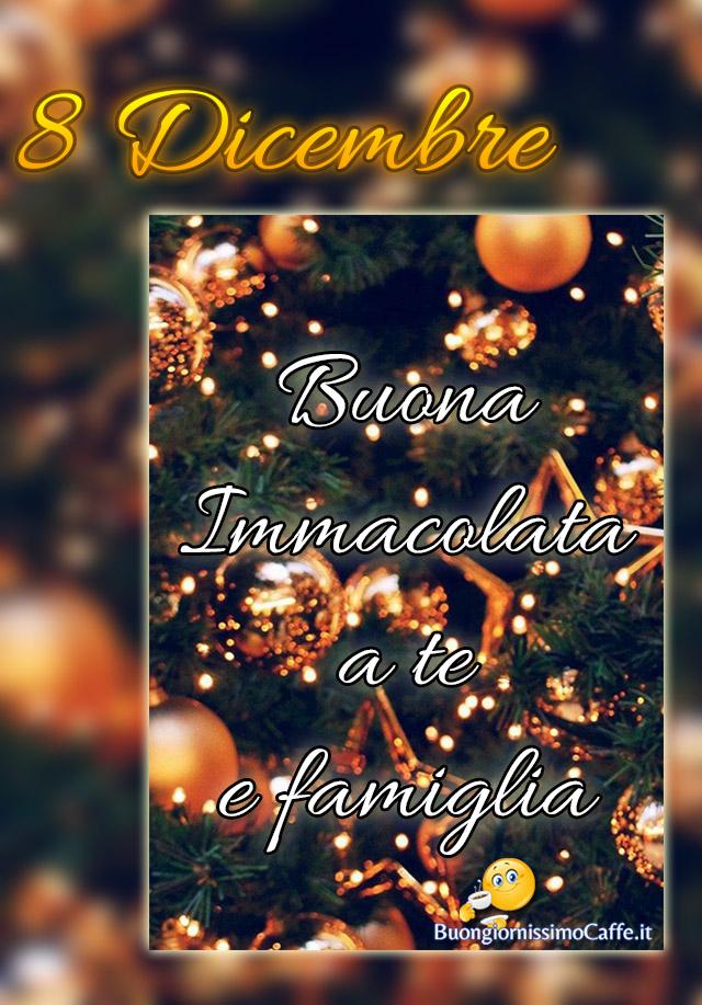 8 Dicembre Buona Immacolata a te e famiglia