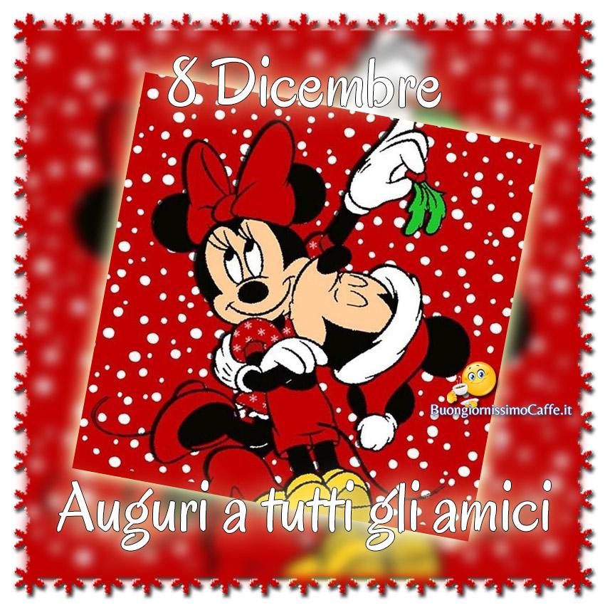 8 Dicembre auguri a tutti gli amici bellissime immagini