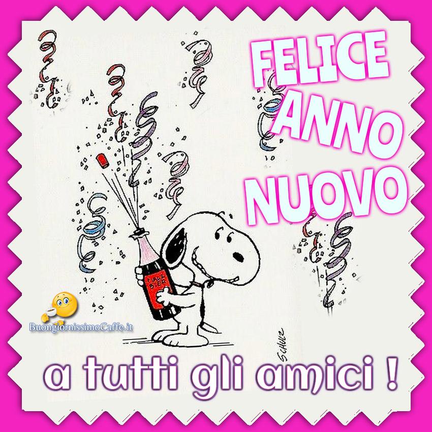 Felice Anno Nuovo a tutti gli amici immagini nuove