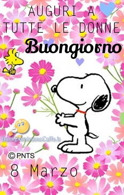 Auguri Buona Festa Della Donna Snoopy Buongiornissimocaffeit