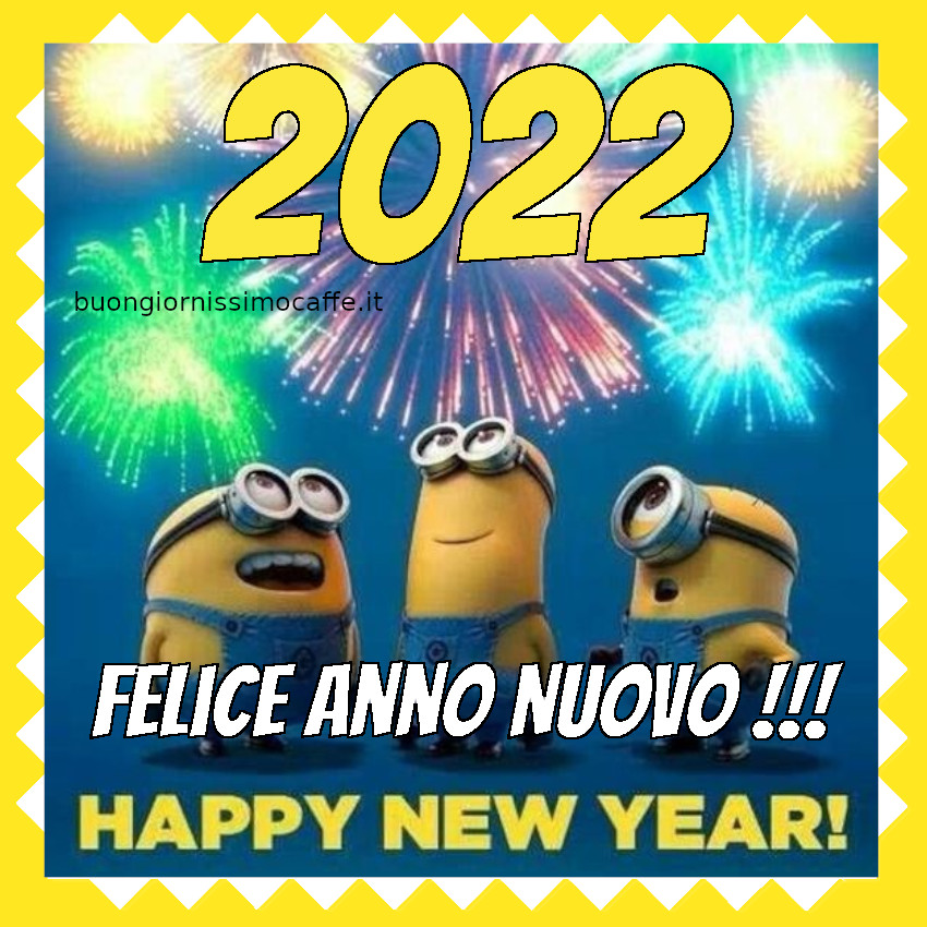 Felice Anno Nuovo 2022 con i Minions